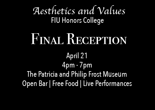 Aesthetics and Values Final Reception - Honors College